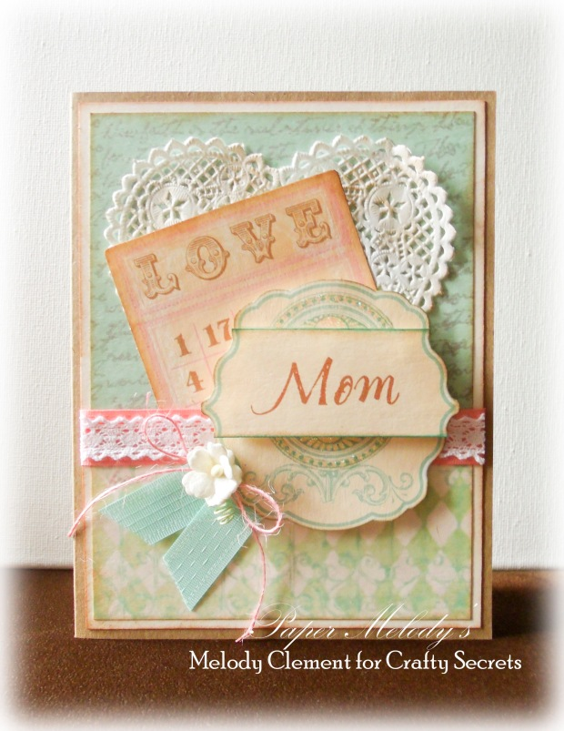 Mother's Day Card for Crafty Secrets and Really Reasonable Ribbon Linky Party